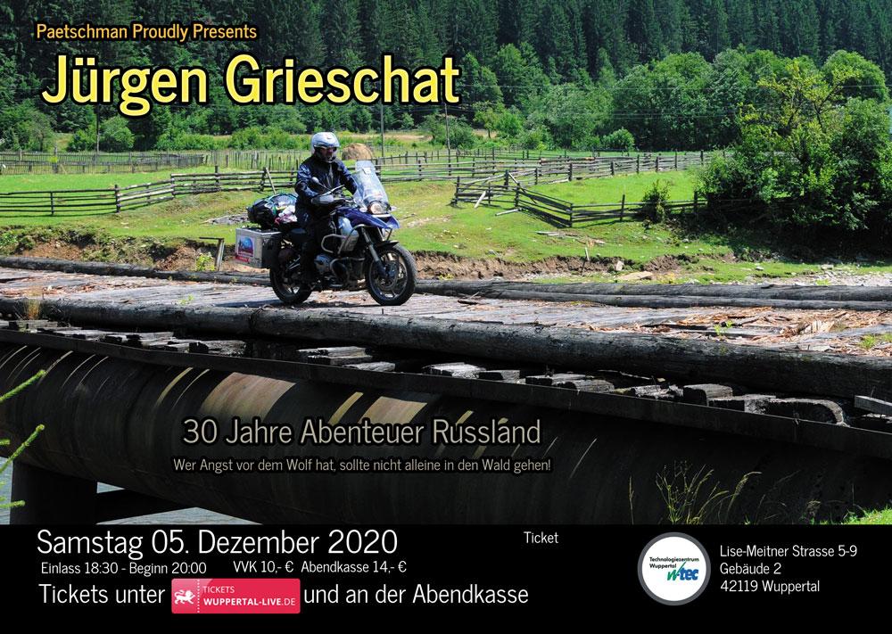Paetschman Proudly Presents: Jürgen Grieschat - 30 Jahre Abenteuer Russland